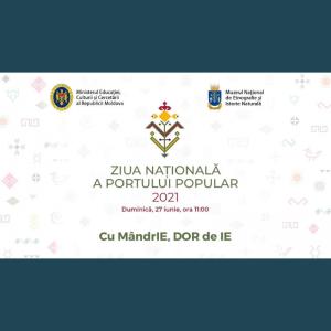 Ministerul Educației, Culturii și Cercetării vă invită să sărbătorim Ziua Națională a Portului Popular